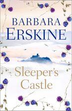 Sleeper's Castle Paperback  by Barbara Erskine
