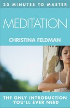 20 MINUTES TO MASTER … MEDITATION eBook DGO by Christina Feldman