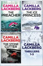 Camilla Lackberg Crime Thrillers 1-3: The Ice Princess, The Preacher, The Stonecutter eBook DGO by Camilla Lackberg