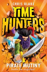 Pirate Mutiny (Time Hunters, Book 5)