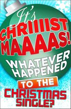 its-christmas-whatever-happened-to-the-christmas-single
