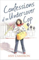 Confessions of an Undercover Cop (The Confessions Series)
