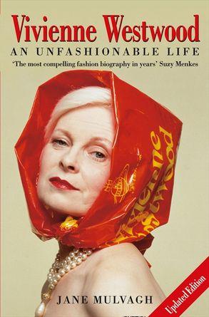 Cover image - Vivienne Westwood: An Unfashionable Life