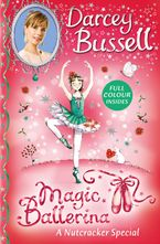A Nutcracker Colour Special (Magic Ballerina)
