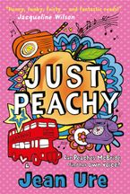 Just Peachy Paperback  by Jean Ure