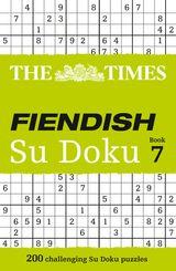 The Times Fiendish Su Doku Book 7: 200 challenging Su Doku puzzles