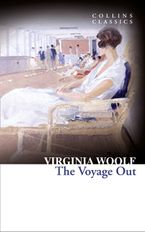 The Voyage Out (Collins Classics) eBook  by Virginia Woolf