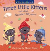 Three Little Kittens and Other Number Rhymes (Read Aloud) (Time for a Rhyme)