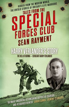 Cover image - The Hell of Burma: Sergeant Harry Verlander (Tales from the Special Forces Shorts, Book 2)