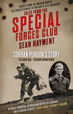 The Suicide Raid: Lieutenant Corran Purdon (Tales from the Special Forces Shorts, Book 4) - Sean Rayment