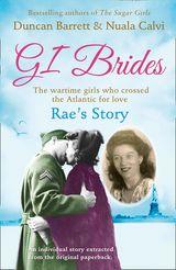 Rae's Story (GI Brides Shorts, Book 4)