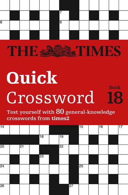 The Times Quick Crossword Book 18 80 General Knowledge Puzzles From 2