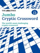 The Times Jumbo Cryptic Crossword Book 13: The world's most challenging cryptic crossword