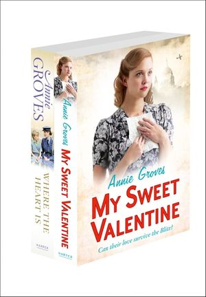 Annie Groves 2-Book Valentine Collection: My Sweet Valentine, Where the Heart Is book image