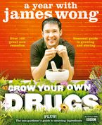 grow-your-own-drugs-a-year-with-james-wong