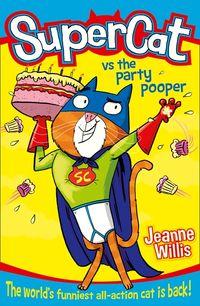 supercat-vs-the-party-pooper-supercat-book-2