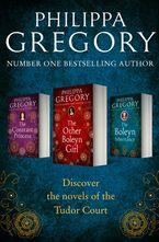 Philippa Gregory - Philippa Gregory 3-Book Tudor Collection 1: The Constant Princess, The Other Boleyn Girl, The Boleyn Inheritance