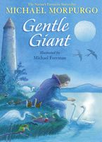 Gentle Giant Paperback  by Michael Morpurgo