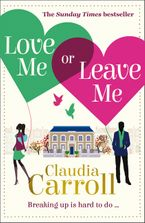 Love Me Or Leave Me Paperback  by Claudia Carroll