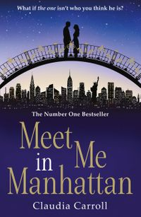 meet-me-in-manhattan-a-sparkling-feel-good-romantic-comedy-to-whisk-you-away-from-it-all