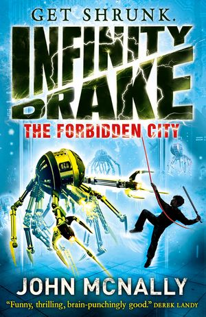 The Forbidden City (Infinity Drake, Book 2) book image