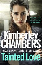 Tainted Love: A gripping thriller with a shocking twist from the No 1 bestseller Paperback  by Kimberley Chambers