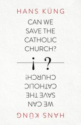 Can We Save the Catholic Church?