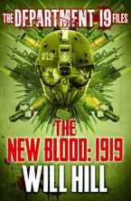 the-department-19-files-the-new-blood-1919-department-19
