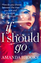 If I Should Go (Novella) eBook DGO by Amanda Brooke