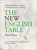 the-new-english-table-200-recipes-from-the-queen-of-thrifty-inventive-cooking