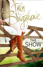 The Show: Racy, pacy and very funny! (Swell Valley Series, Book 2) Paperback  by Tilly Bagshawe