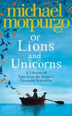 of-lions-and-unicorns-a-lifetime-of-tales-from-the-master-storyteller