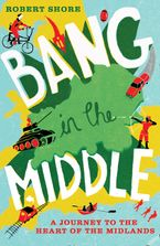 Bang in the Middle Paperback  by Robert Shore