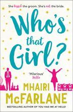 Who's That Girl? Paperback  by Mhairi McFarlane