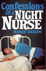 Confessions of a Night Nurse (Rosie Dixon, Book 1)