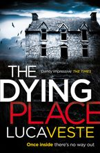 The Dying Place Paperback  by Luca Veste