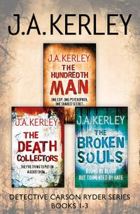 detective-carson-ryder-thriller-series-books-13-the-hundredth-man-the-death-collectors-the-broken-souls