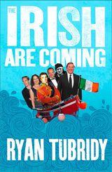 The Irish Are Coming