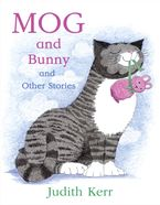 Mog and Bunny and Other Stories Paperback  by Judith Kerr