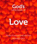 God's Little Book of Love: Words of warmth and affection
