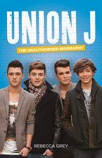 union-j-the-unauthorised-biography