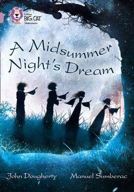 A Midsummer Night's Dream: Band 18/Pearl (Collins Big Cat)