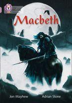 Macbeth: Band 18/Pearl (Collins Big Cat) Paperback  by Jon Mayhew