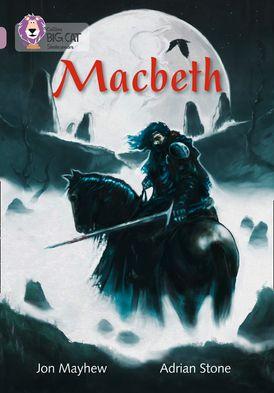 Macbeth: Band 18/Pearl (Collins Big Cat)