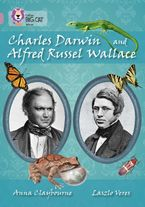 Charles Darwin and Alfred Russel Wallace: Band 18/Pearl (Collins Big Cat) Paperback  by Anna Claybourne