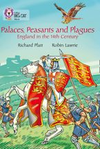 Palaces, Peasants and Plagues - England in the 14th century: Band 18/Pearl (Collins Big Cat) Paperback  by Richard Platt