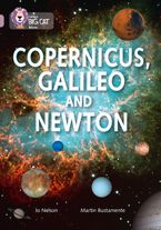 Copernicus, Galileo and Newton: Band 18/Pearl (Collins Big Cat) Paperback  by Jo Nelson