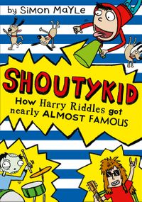 how-harry-riddles-got-nearly-almost-famous-shoutykid-book-3
