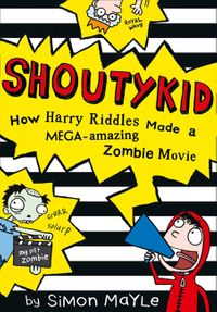 shoutykid-1-how-harry-riddles-made-a-mega-amazing-zombie-movie