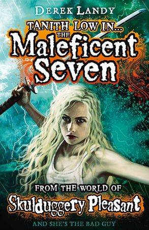 Cover image - The Maleficent Seven (from The World Of Skulduggery Pleasant)
